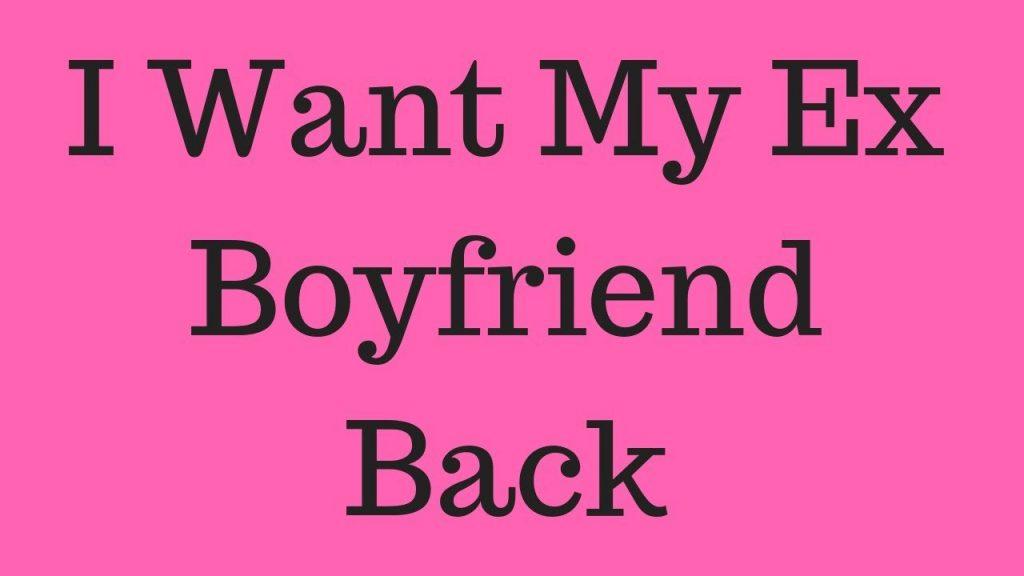 Muthi to bring back my ex boyfriend